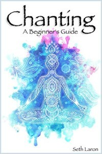 Chanting - A Beginner's Guide