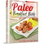 Paleo Breakfast Bible