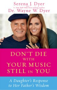 Serena Dyer - Don't Die with Your Music Still In You