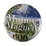 Does money like you?
