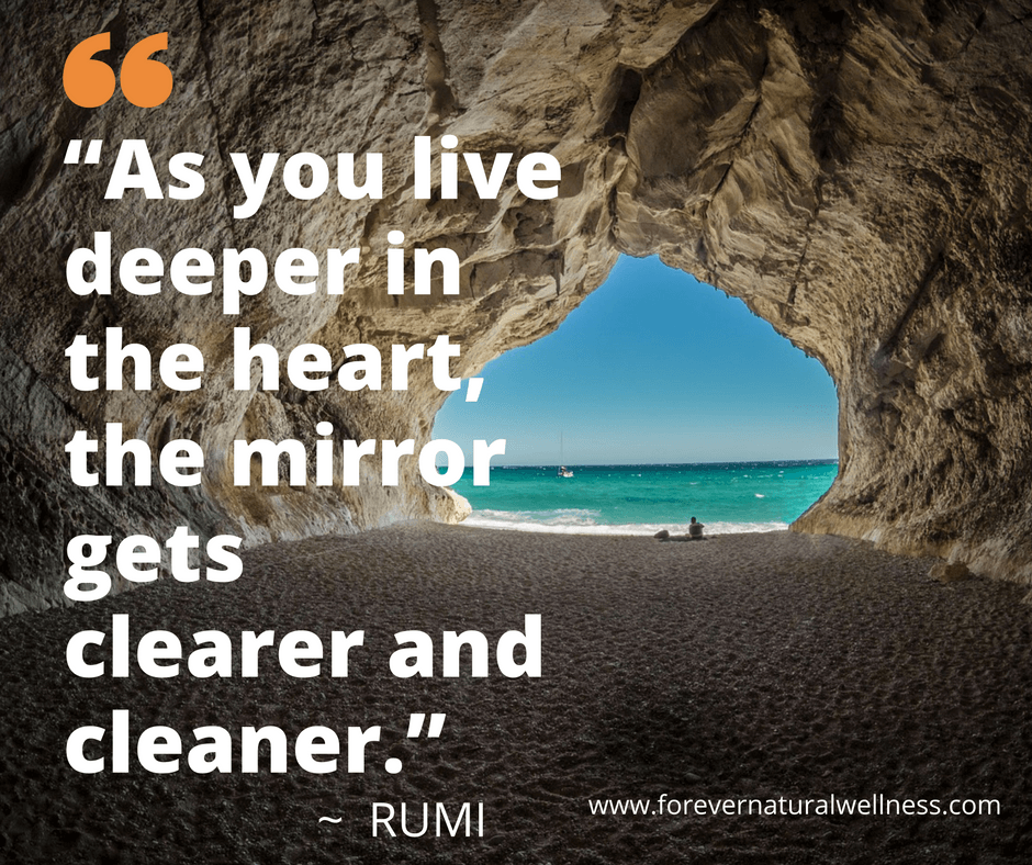 as-you-live-deeper-in-the-heart-the-mirror-gets-clearer-and-cleaner